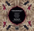 A POLISH KALEIDOSCOPE 3 • DANCE MUSIC FOR 4 HANDS • RAVEL PIANO DUO