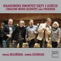GÓRECKI, ŁUKASZEWSKI • CRACOW WIND QUINTET AND FRIENDS