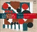 Grażyna Bacewicz. Music for Chamber Orchestra vol. II
