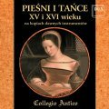 Songs and Dances from 15th and 16th Centuries