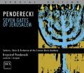Krzysztof Penderecki: Seven Gates of Jerusalem for five soloist, narrator, three mixed choirs and orchestra