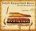 Polish Harpsichord Music vol. 1