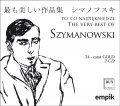 The very best of Szymanowski